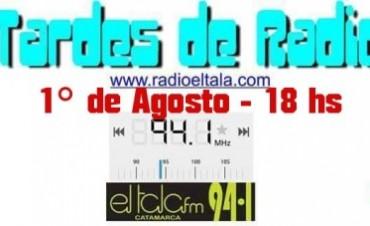 Desde este lunes 1 de Agosto vuelve tardes de radio
