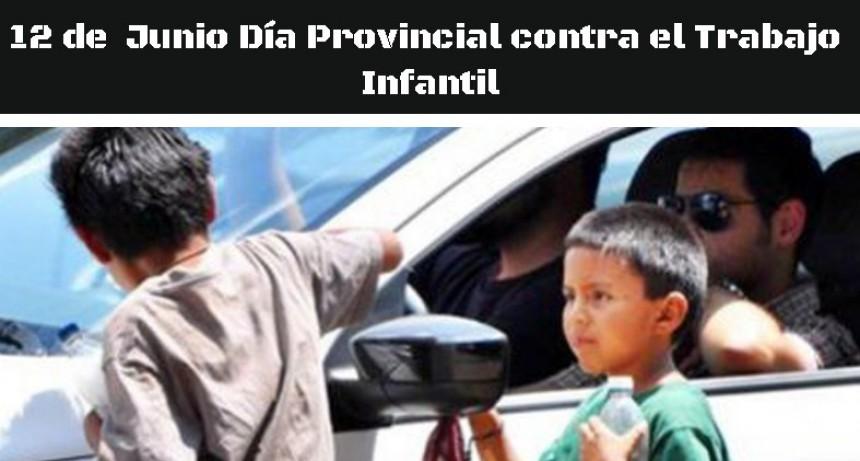 Se instituye el 12 de junio como Día provincial contra el Trabajo Infantil